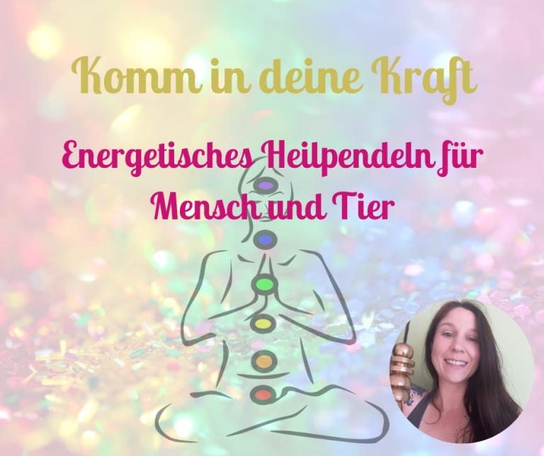 Energetisches Heilpendeln Online Kurs